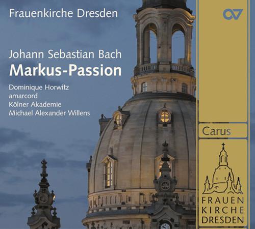 Johann Sebastian Bach: Markus-Passion BWV 247